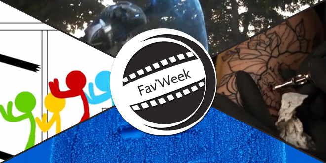 Fav'Week : Animator vs. Animation IV,Beautiful Chemical Reactions, Tattoo Slow Motion, E N V O Y