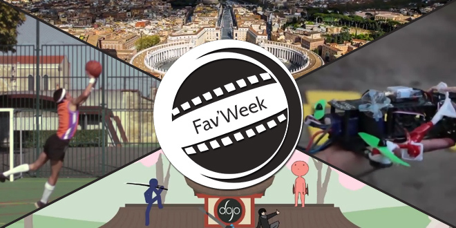 Fav'week : Italy Takeover, 87 BOUNCES, The Dojo Collab 2, Drone racing