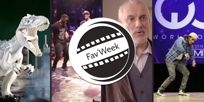 Fav'week #184 : Danse Battle, Critique pub, Jurassic World Lego