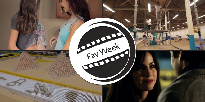 Fav'Week : Faire une Pizza Sexy, Parkour Camp, First Impressions,  275 000 Dominos