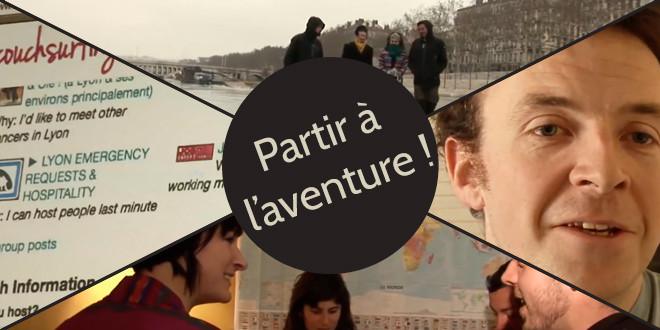 Partir à l'aventure et rencontrer des gens