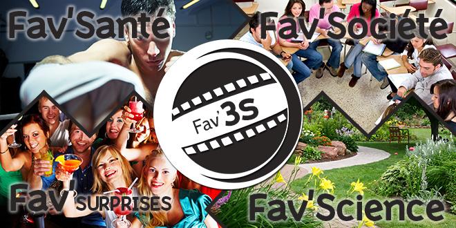 Fav'3S – Kézako ? Fav'Santé / Fav'Société / Fav' Science
